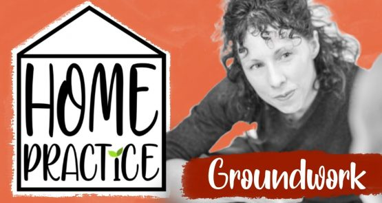 A graphic with a black and white photo of Lucy Bennett, alongside the Home Practice logo and the title 'Groundwork'.