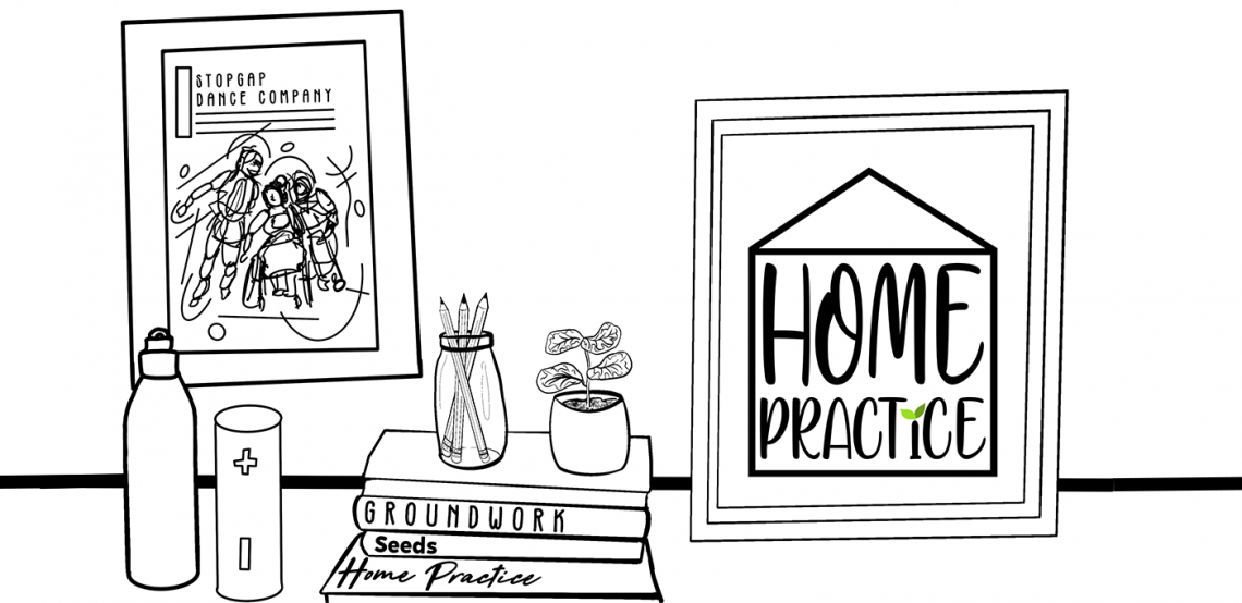 A black-and-white graphic drawing of a workspace with a stylised Stopgap poster on the wall, a water bottle and a pile of books, on which stand a glass with three pencils and a pot plant. The book titles read 'Groundwork', 'Seeds' and 'Home Practice'. A framed Home Practice logo is leaning against the wall.